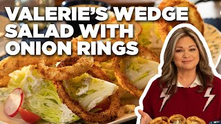 Valerie Bertinelli's Wedge Salad with Crispy Onion Rings   Valerie's Home Cooking