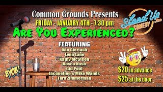 COMEDY SHOW: Are You Experienced? - 1/5/19