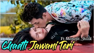 Chadti Jawani Teri | Cute Love Story | Tik Tok Viral Song 2019 | Monojit Creation