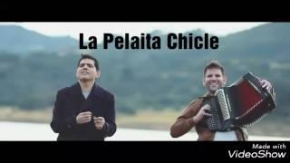 La Pelaita Chicle - Peter Manjarrés & Juancho De La Espriella