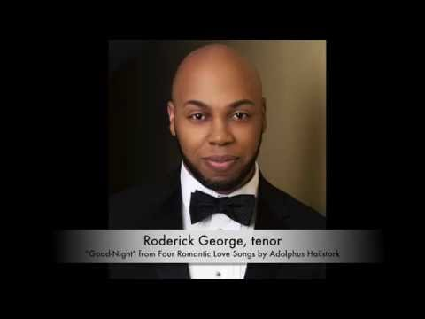 Good-Night by Adolphus Hailstork - Roderick George, tenor