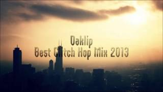 Best Glitch Hop Mix 2013 | Free Download | Best Glitch Hop Music 2013 | Best EDM 2013