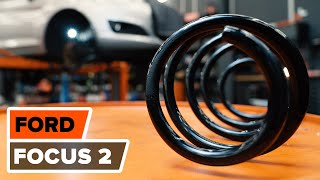 How to replace Suspension springs FORD FOCUS II (DA_) Tutorial