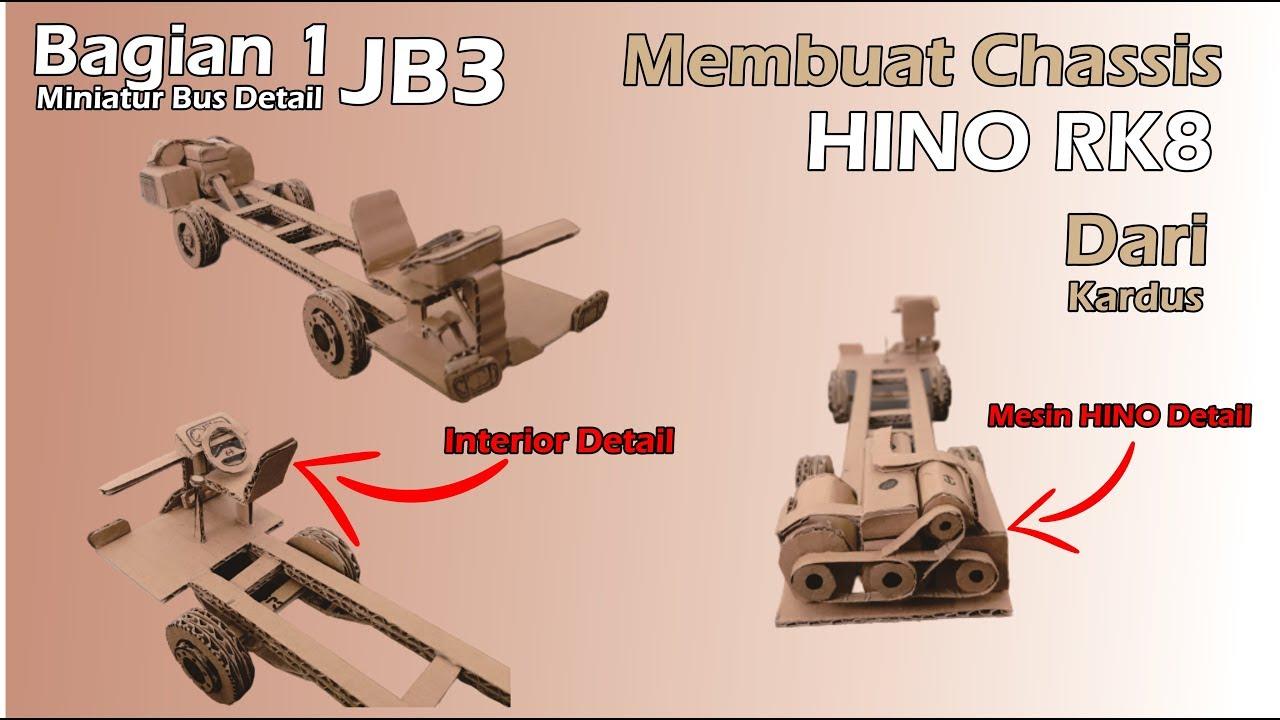 Cara Membuat Chassis Bus Hino RK8 Dari Kardus | Bagian 1 ...