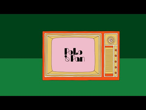 Смотреть клип Polo & Pan - Ani Kuni