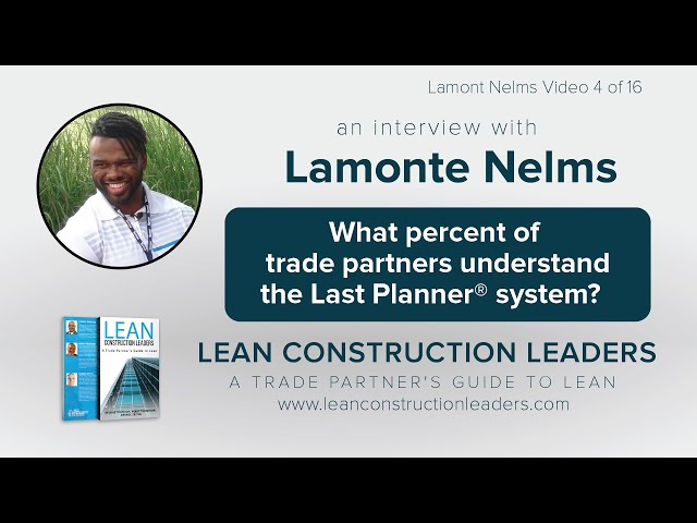 What percent of trade partners understand the Last Planner® system?