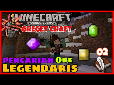 Pencarian Ore Legendaris !!! #02 | Minecraft PE Modded Survival | Greget Craft