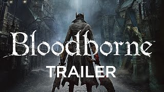 Bloodborne Trailer - Golden Joystick Awards 2014