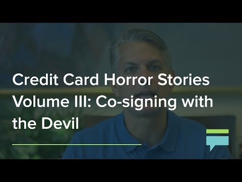 Co-signing with the Devil | Credit Card Horror Stories Vol. III – Credit Card Insider