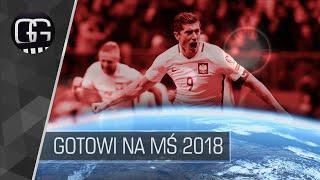 Reprezentacja Polski - Gotowi na Mistrzostwa Świata 2018