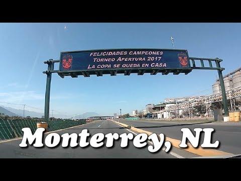 Llegando a Monterrey, Nuevo León, Sultana del Norte, 2018