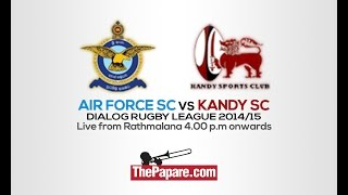 Dialog Rugby League 2014 - Air Force vs Kandy