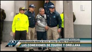 Alejandro Toledo: investigaciones revelan nexos con Rodolfo Orellana