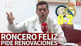 Roncero rebosa felicidad y pide renovaciones: deja un 'palo' a más de un culé... | Diario AS