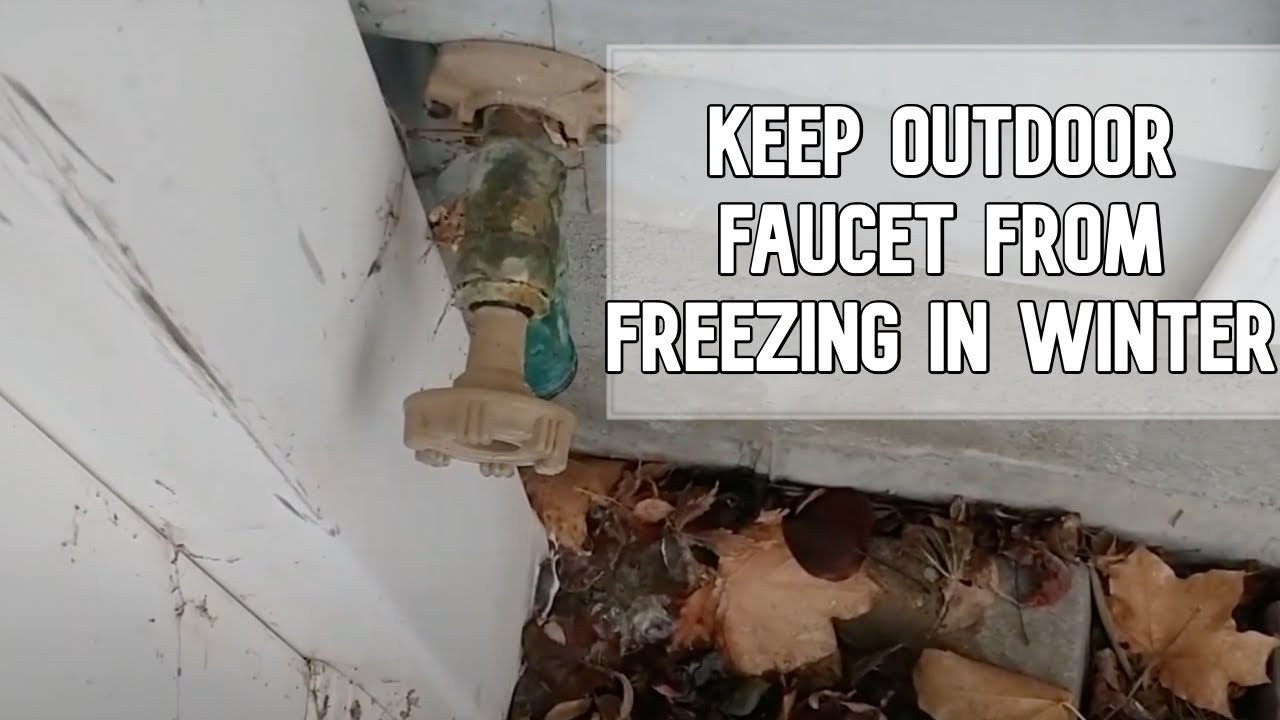 How To Install Outdoor Faucet Cover And Prevent Your Pipes From Freezing Diy Video
