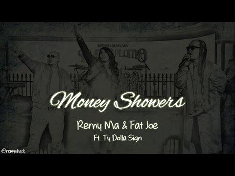 Money Showers Lyrics ~ Remy Ma & Fat Joe  ft. Ty Dolla Sign
