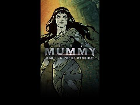 The Mummy Dark Universe Stories Chapter 1