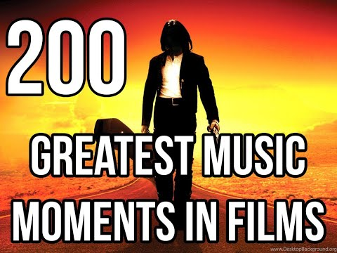 200 Greatest Music Moments in Films