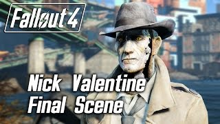 Fallout 4 - Nick Valentine - Personal Quest Part 2 Final Approval Scene