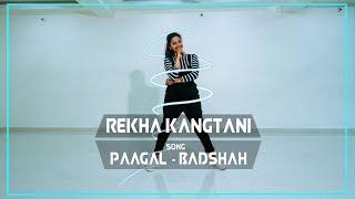 Badshah   Paagal   Dance Cover   Rekha Kangtani