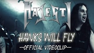 Majesty - Hawks Will Fly (official video)