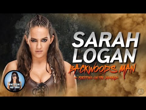 Sarah Logan - Backwoods Man + Stepping On The Brakes [V1] (Official Theme)