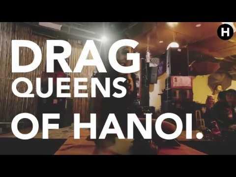 The Drag Queens Firing Up Hanoi's Nightlife