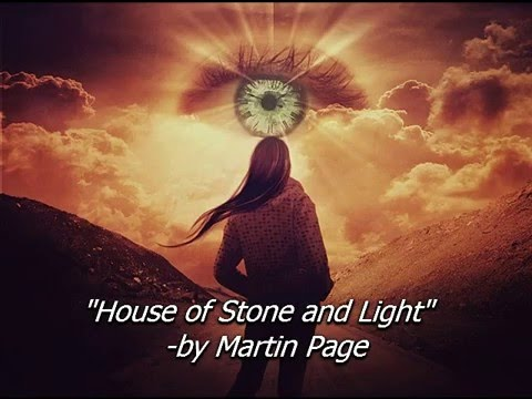 HOUSE OF STONE AND LIGHT Martin Page