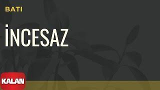Melihat Gülses / İncesaz - Batı [ Eylül Şarkıları © 2002 Kalan Müzik ]