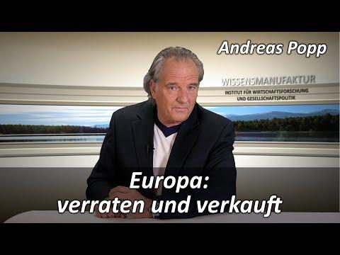 Europa: verraten und verkauft - Andreas Popp