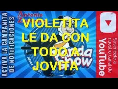Número Disparado VIOLETITA Vs LA DOÑA JOVITA El Panda Show Internacional