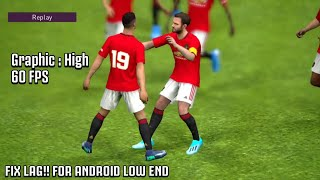 Config Pes 2020 Mobile High  | Fix Lag for Low device