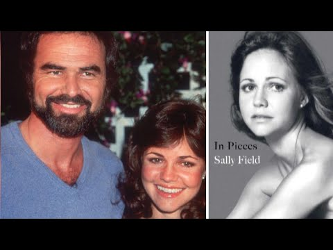 Sally Field Says Her New Memoir Would Have Hurt Burt Reynolds
