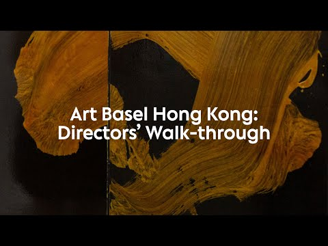 Art Basel Hong Kong 2021: Directors' Walkthrough