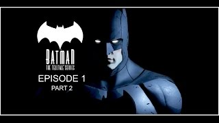 Batman The TellTale series episode 1 - Falcone uninvited | Harvey shut out