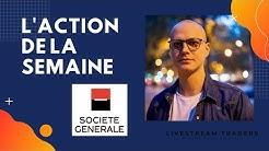 L'Action de la semaine : Société Générale