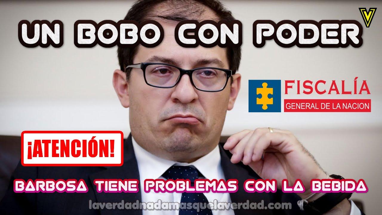 FISCAL FRANCISCO BARBOSA UN BOBO Y BORRACHO CON PODER (Tiene Problemas con la bebida)
