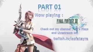 Final Fantasy XIII PC GeDoSato Part 01