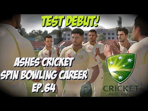TEST MATCH DEBUT! - Ashes Cricket - Spin Career Ep.64
