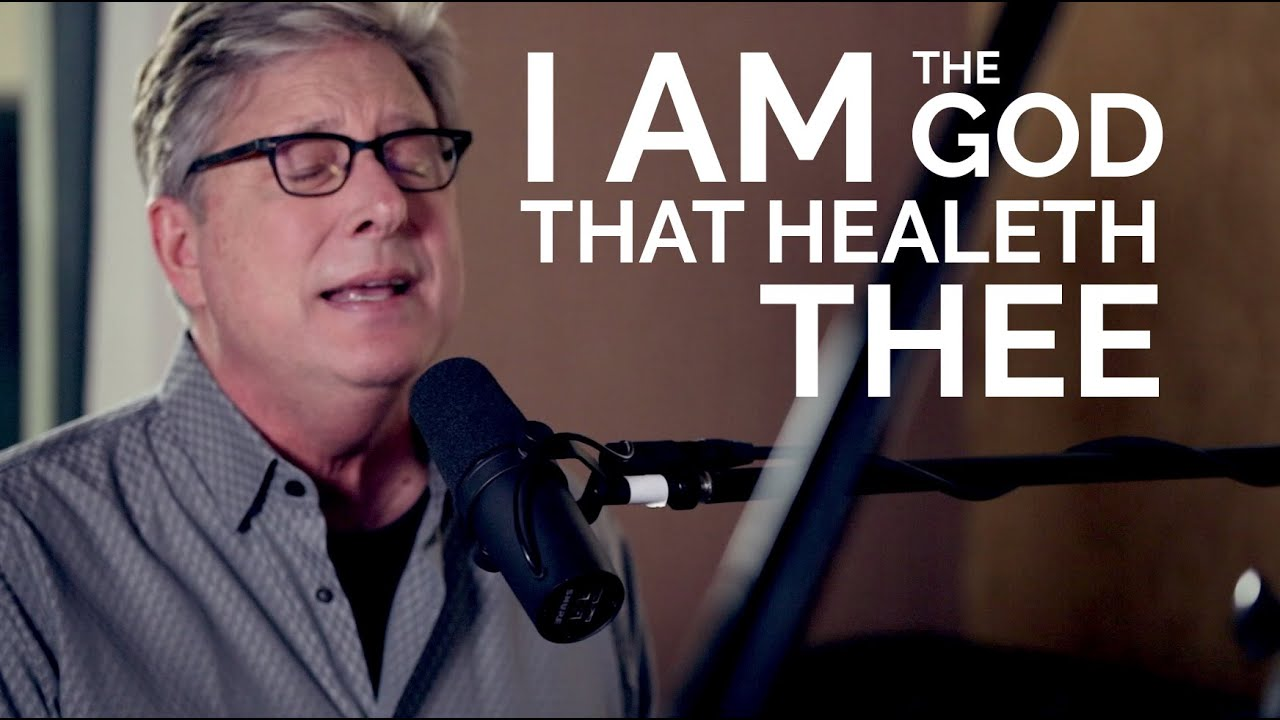 Download Don Moen - I Am The God That Healeth Thee   Acoustic Worship Sessions