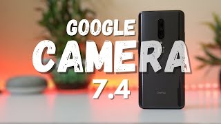 Google Camera 7.4 for Oneplus 7 series w/ AstroPhotography & SlowMotion video recording (w/ Samples)