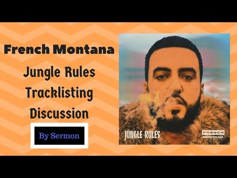 French Montana's 'Jungle Rules' Tracklisting Discussion