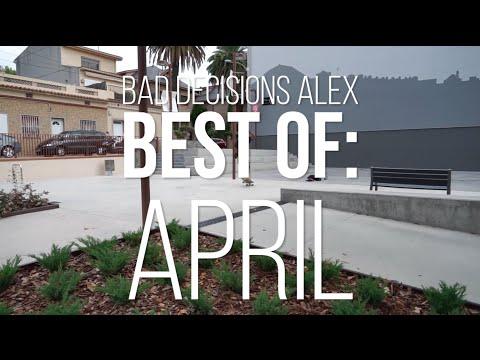 Bad Decisions Alex Best of: April 2016 – Skate[Slate].TV