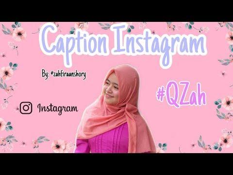10 caption Instagram zahfiraanshory #QZah