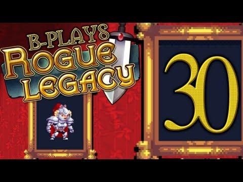 B-Plays Rogue Legacy #30