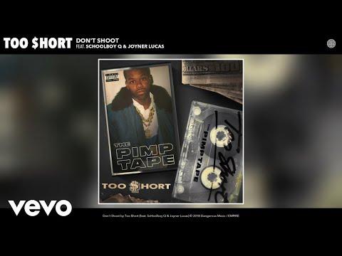 Too $hort - Don't Shoot (Audio) ft. ScHoolboy Q, Joyner Lucas Mp3