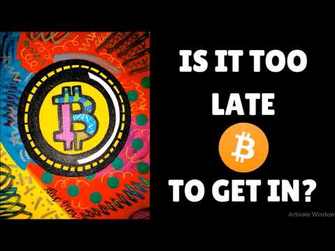 Is It Too Late To Buy Bitcoins? Will Bitcoin Continue Rising In Price?