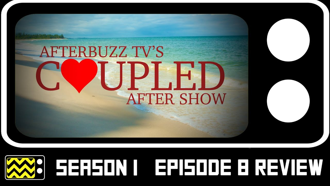 Download Coupled Season 1 Episode 8 Review w/ Ben Rosenfield & Dominique Price | AfterBuzz TV