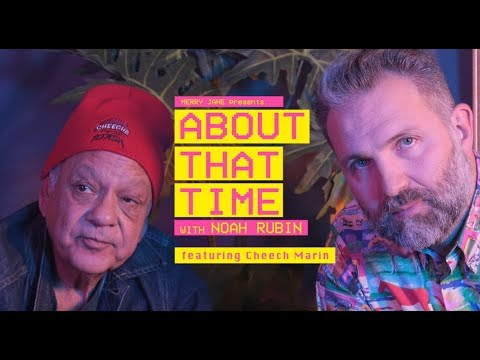 Pot Legend Cheech Marin Talks Comedy and California's Cannabis Revolution | ABOUT THAT TIME