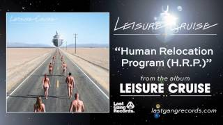 Leisure Cruise - Human Relocation Program (H.R.P)